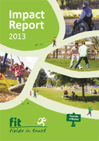 Fields in Trust Impact Report 2013