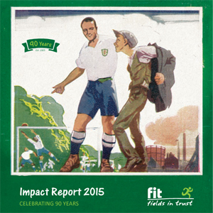 Fields in Trust Impact Report 2015